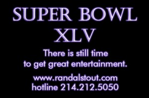 The Super Bowl XLV is coming to Arlington, Texas on February 6, 2011. Book your entertainment now.